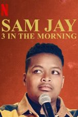Sam Jay 3 in the Morning