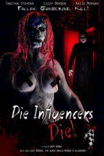 Die Influencers Die
