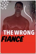 The Wrong Fiance